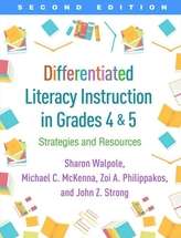 Differentiated Literacy Instruction in Grades 4 and 5