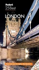 Fodor\'s London 25 Best 2020