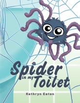 A Spider in My Toilet