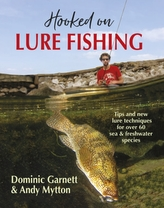 Hooked on Lure Fishing