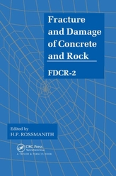 Fracture and Damage of Concrete and Rock - FDCR-2
