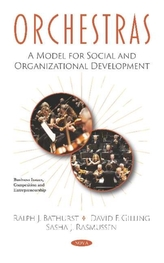 Orchestras: A Model for Social and Organizational Development