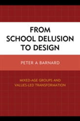 From School Delusion to Design