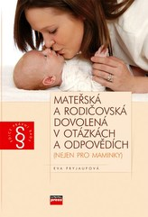 Mateřská a rodičovská dovolená v otázkách a odpovědích