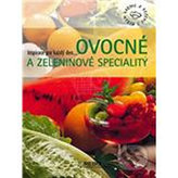 Ovocné a zeleninové speciality