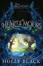 HEART OF THE MOORS AN ORIGINAL MALEFICEN