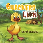 Quackers - The Fiercest Lion of Them All