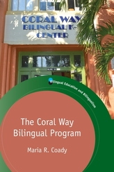 The Coral Way Bilingual Program