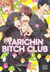 Yarichin Bitch Club, Vol. 1