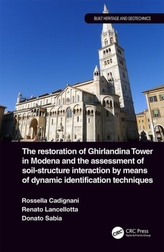 The Restoration of Ghirlandina Tower in Modena and the Assessment of Soil-Structure Interaction by Means of Dynamic Identifi