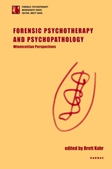 Forensic Psychotherapy and Psychopathology