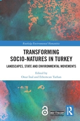 Transforming Socio-Natures in Turkey