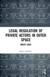 Legal Regulation of Private Actors in Outer Space