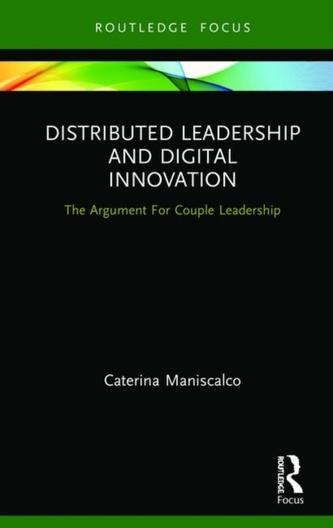 Distributed Leadership and Digital Innovation
