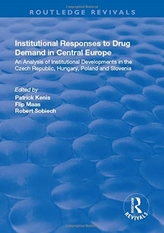 Institutional Responses to Drug Demand in Central Europe
