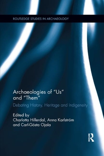 Archaeologies of Us and Them