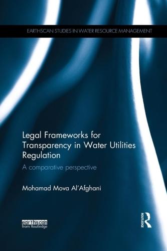 Legal Frameworks for Transparency in Water Utilities Regulation