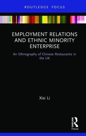 Employment Relations and Ethnic Minority Enterprise