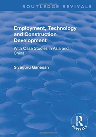 Employment, Technology and Construction Development