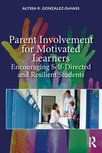 Parent Involvement for Motivated Learners