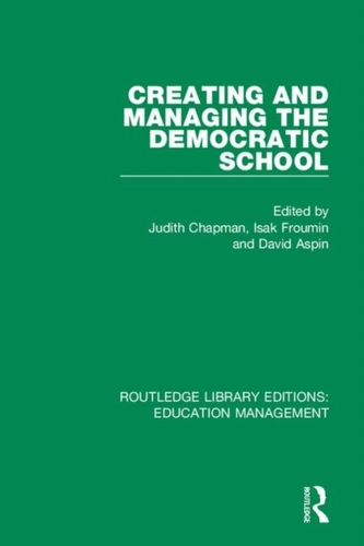 Creating and Managing the Democratic School
