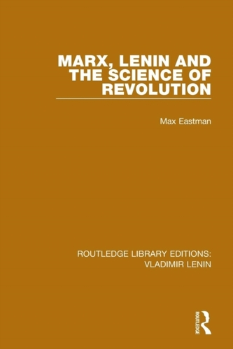 Marx, Lenin and the Science of Revolution