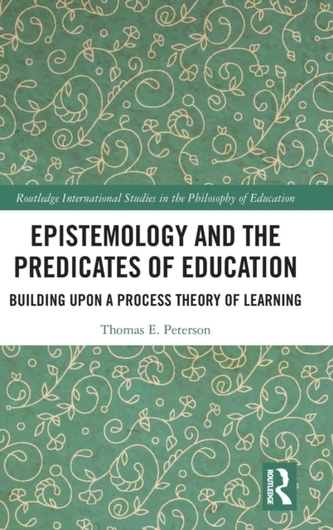 Epistemology and the Predicates of Education