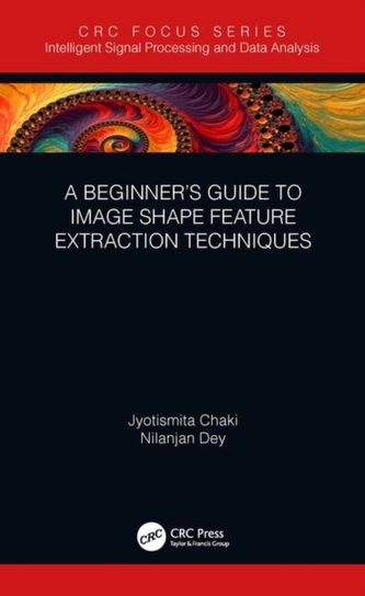 A Beginner\'s Guide to Image Shape Feature Extraction Techniques