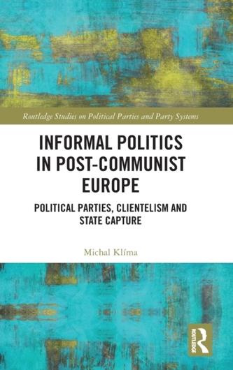 Informal Politics in Post-Communist Europe