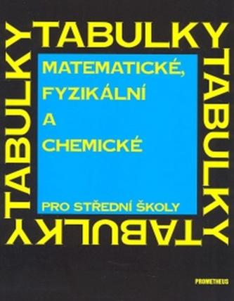 Matematické, fyzikální a chemické tabulky pro střední školy - Náhled učebnice