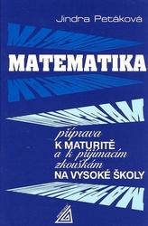 Matematika příprava k maturitě a k přijímacím zkouškám na vysoké školy