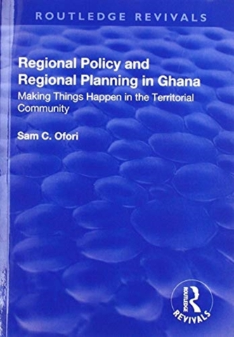 Regional Policy and Regional Planning in Ghana