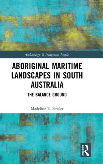 Aboriginal Maritime Landscapes in South Australia