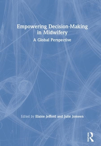Empowering Decision-Making in Midwifery