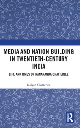 Media and Nation Building in Twentieth-Century India