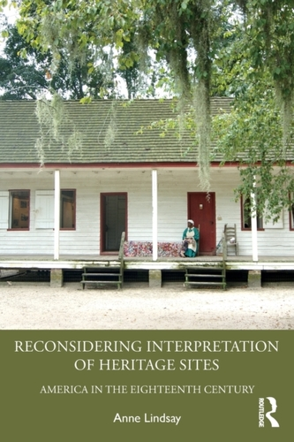 Reconsidering Interpretation of Heritage Sites