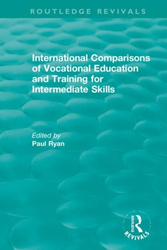 International Comparisons of Vocational Education and Training for Intermediate Skills
