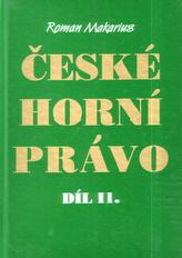 České horní právo díl. II