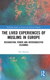 The Lived Experiences of Muslims in Europe