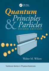 Quantum Principles and Particles, Second Edition