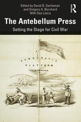 The Antebellum Press