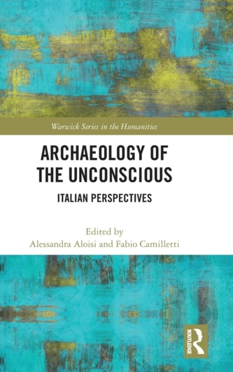 Archaeology of the Unconscious