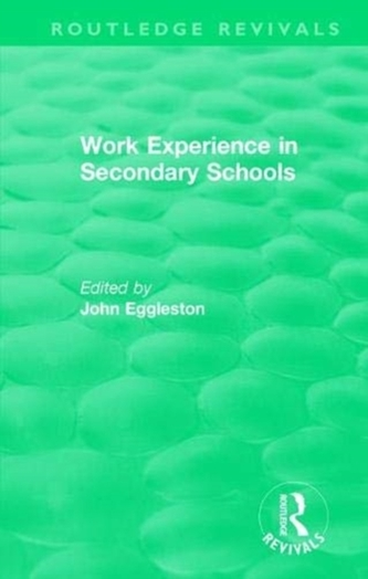 Work Experience in Secondary Schools