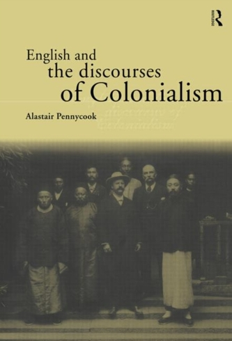 English and the Discourses of Colonialism