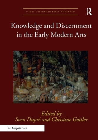 Knowledge and Discernment in the Early Modern Arts