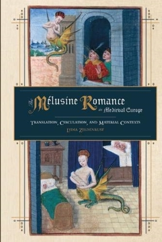 The Melusine Romance in Medieval Europe