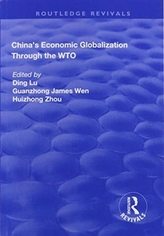China\'s Economic Globalization through the WTO