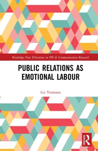 Public Relations as Emotional Labour
