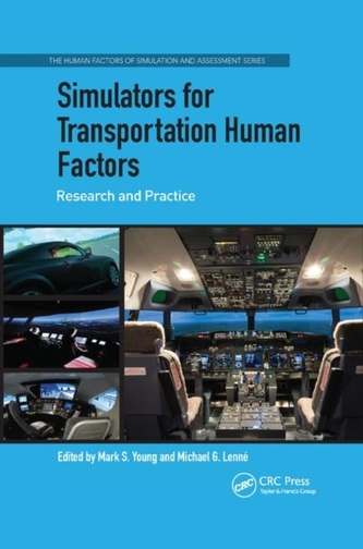 Simulators for Transportation Human Factors