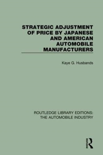 Strategic Adjustment of Price by Japanese and American Automobile Manufacturers